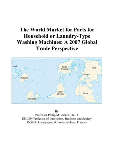 The World Market For Parts For Household Or Laundry-Type Washing Machines: A 2007 Global Trade Perspective front-190318