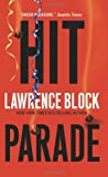 Hit Parade (0060840897) by Block, Lawrence; Lawrence Block ***AUTOGRAPHED COPY!!!***