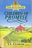 Children of Promise (The Days of Laura Ingalls Wilder #2) (0840733984) by Thomas L. Tedrow