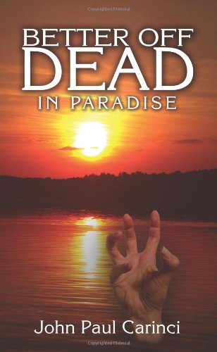 Better Off Dead: In Paradise