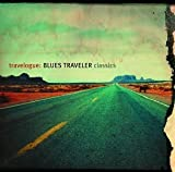 BUT ANYWAY (LIVE) - Blues Traveler