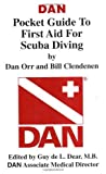 img - for DAN Pocket Guide to First Aid for Scuba Diving by Dan Orr, Bill Clendenen, Divers Alert Network (1997) Spiral-bound book / textbook / text book