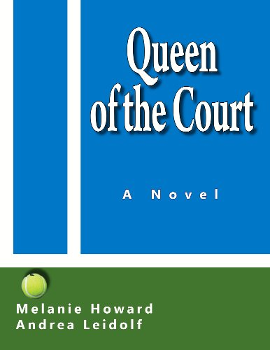Fans of Bridesmaids & The First Wives Club, save 67% with this Kindle Countdown Deal on this 5-star female buddy tale! Queen of the Court By Melanie Howard and Andrea Leidolf  **Plus, today's Kindle Daily Deals
