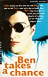Ben Takes a Chance (Making Out) (0330348612) by KATHERINE APPLEGATE
