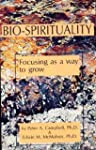 Bio-Spirituality: Focusing As a Way t...