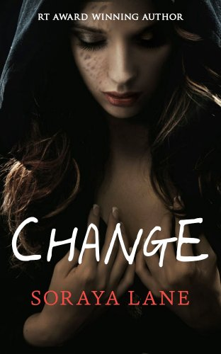 Change by Soraya Lane