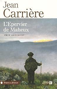L'�pervier de Maheux par Jean Carri�re