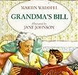 Grandma's Bill (Picture books: set E)