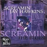 echange, troc Jay Hawkins - Screamin' Blues