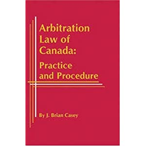 Amazon.com: Arbitration Law of Canada: Practice and Procedure ...