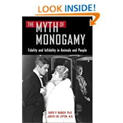 Myth of Monogamy: Fidelity and Infidelity in Animals and People
