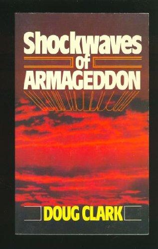 Shockwaves of Armageddon, Clark,Doug