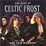 Are You Morbid? Best of