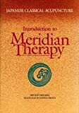 img - for By Shudo Denmei Japanese Classical Acupuncture: Introduction to Meridian Therapy (1st Edition) book / textbook / text book
