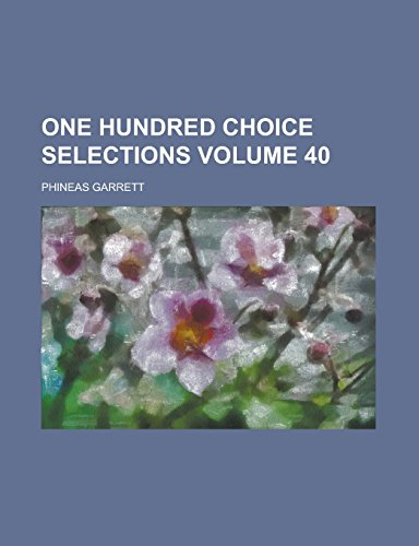 One Hundred Choice Selections Volume 40