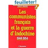 Communistes Français et la Guerre d'Indochine: 1944-54