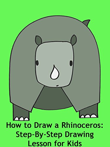 How to Draw a Rhinoceros: Step-By-Step Drawing Lesson for Kids