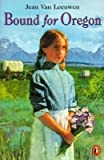 img - for Bound for Oregon[BOUND FOR OREGON][Paperback] book / textbook / text book