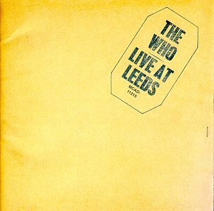 The Who - Live At Leeds (CD 2/2) - Zortam Music
