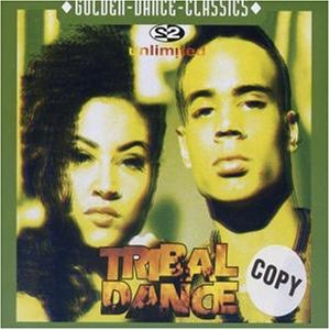 2 Unlimited - Tribal dance (UK, 5 versions, 1993) - Zortam Music
