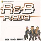 V.A. R&B Flava-Back To 90'S Groove