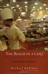 The Reach of a Chef: Beyond the Kitchen