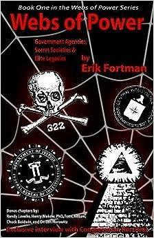 Webs Of Power: Government Agencies, Secret Societies
