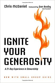 Ignite Your Generosity: A 21-Day Experience in Stewardship read online