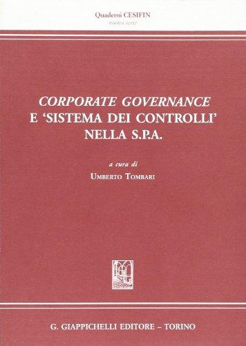 Corporate governance e «sistema dei controlli» nella s.p.a.