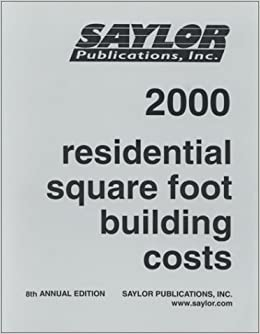 Residential Square Foot Building Costs 2000 Stanley J