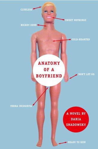 Anatomy of a Boyfriend, Daria Snadowsky