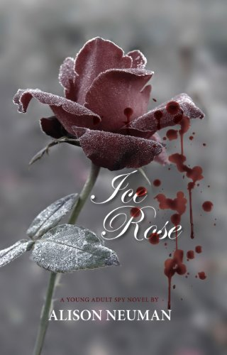 Ice Rose - A Young Adult Spy Novel