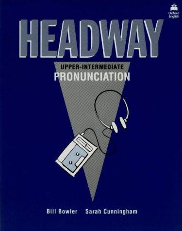 Headway: Upper Intermediate Pronunciation Bk (French Edition)
