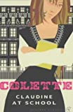 Claudine at School (Vintage Classics) (0099422476) by Colette