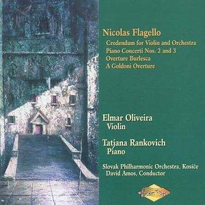 Flagello - Piano Concertos 2 & 3; Credendum; Overtures