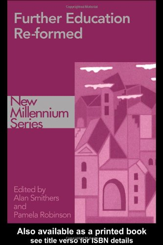 Further Education Re-formed (New Millennium Series)