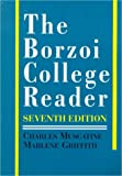 The Borzoi College Reader (0070441669) by Charles Muscatine