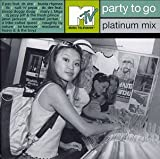MTV Party to Go: Platinum Mix