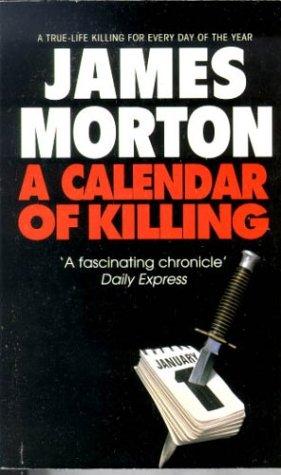 A Calendar Of Killing