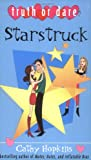 Starstruck (Truth or Dare) (0689871309) by Hopkins, Cathy