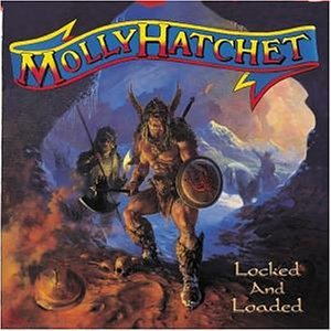 MOLLY HATCHET - Locked & Loaded (Disc 2/2) - Zortam Music