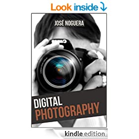 Digital Photography: The Basic Guide