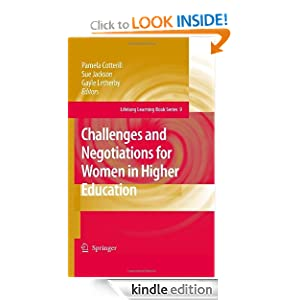 Challenges and Negotiations for Women in Higher Education Lifelong Learning Book Series eBook Pamela Cotterill Sue Jackson Gayle Letherby