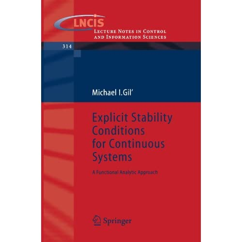 Explicit Stability Conditions for Continuous Systems: A Functional Analytic Approach
