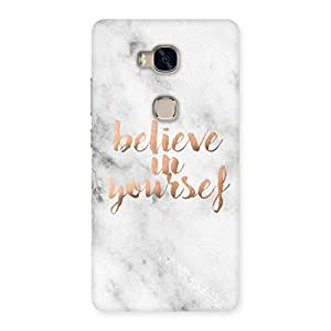 Special Believe Your Self Printed Back Case Cover for Huawei Honor 5X