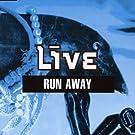 Run Away Pt.1