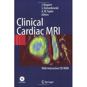 Clinical Cardiac MRI (Medical Radiology: Diagnostic Imaging)
