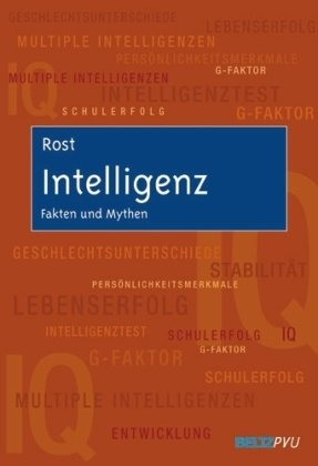Intelligenz: Fakten und Mythen