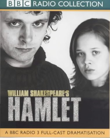BBC Radio Collection William Shakespeare's Hamlet - William Shakespeare