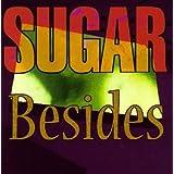 """Besidesvon """"Sugar"""""""